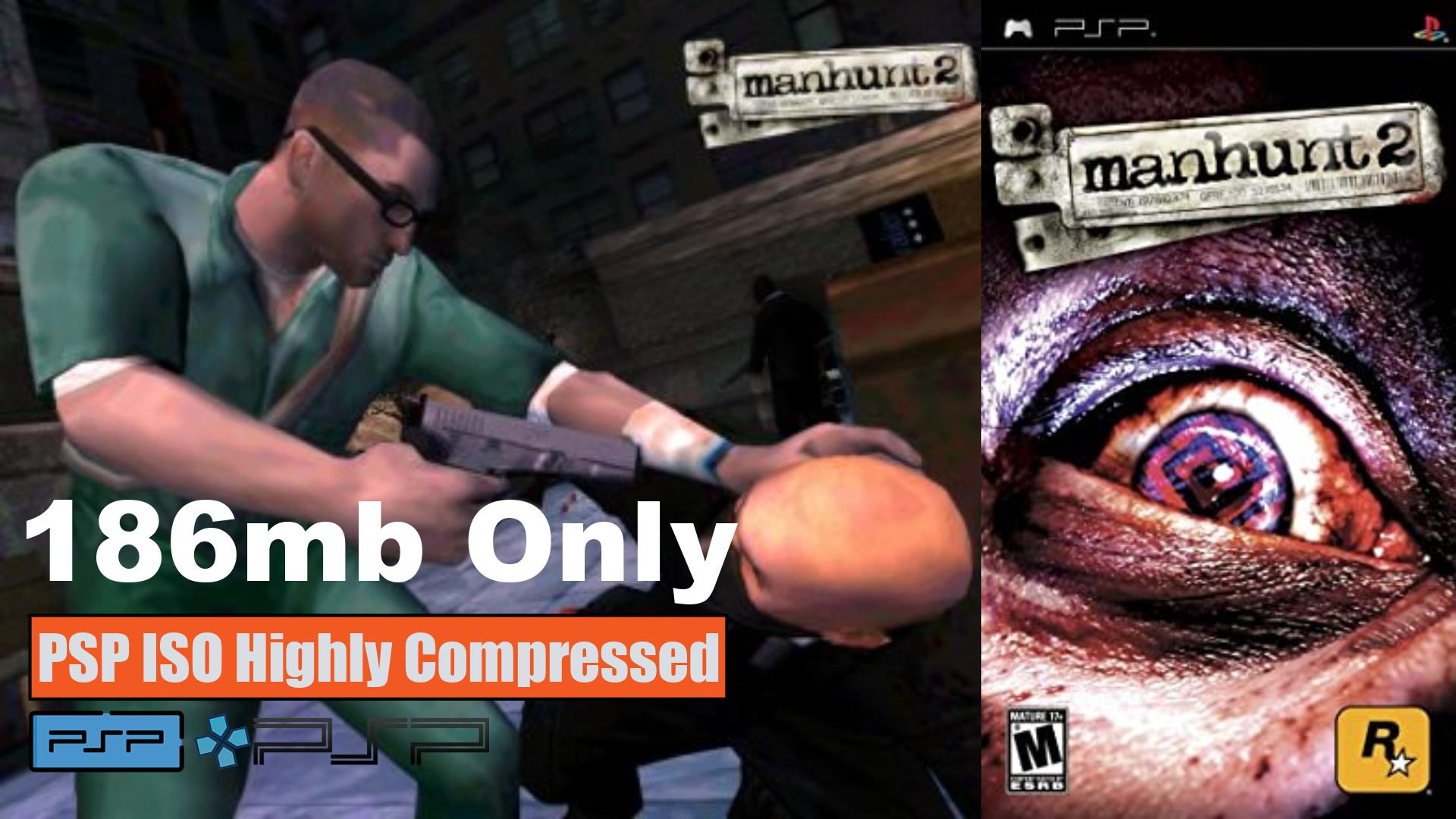Manhunt 2 PSP PSP ISO Highly Compressed