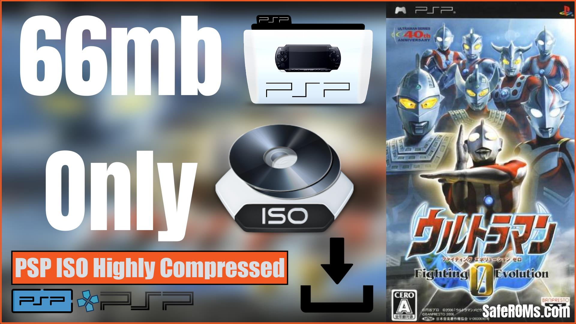 Ultraman Fighting Evolution 0 PSP ISO Highly Compressed Download